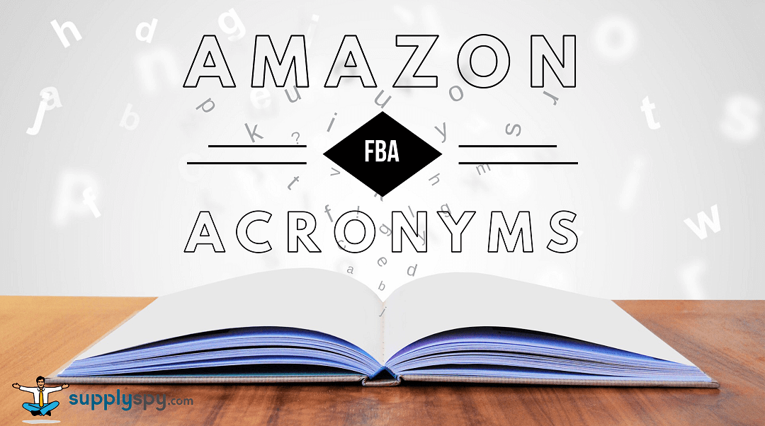 Amazon FBA Acronyms