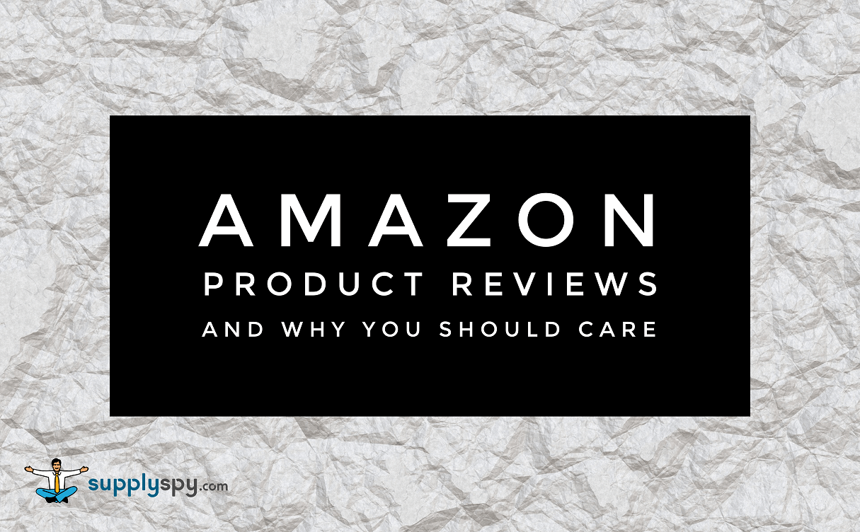 Amazon Product Reviews and Why You Should Care